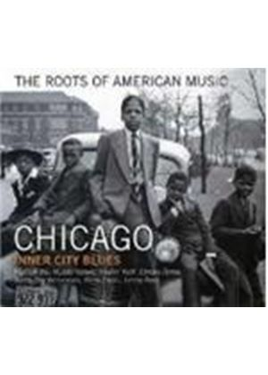 Various Artists - Roots Of American Music - Chicago, The