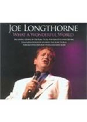 Joe Longthorne - What A Wonderful World (Music CD)