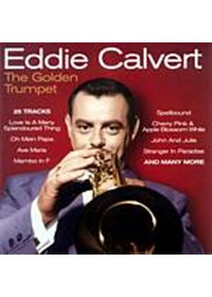 Eddie Calvert - The Golden Trumpet (Music CD)