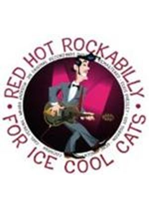 Various Artists - Red Hot Rockabilly For Ice Cool Cats (Music CD)