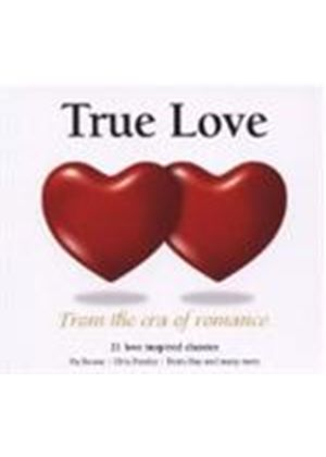 Various Artists - True Love - From The Era Of Romance