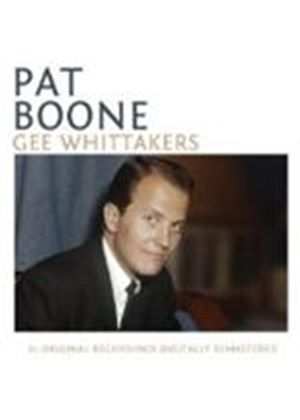 Pat Boone - Gee Whittakers