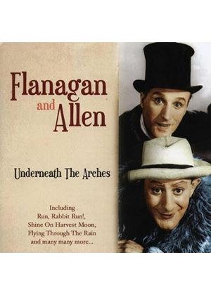 Flanagan And Allen - Underneath The Arches