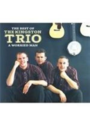 Kingston Trio (The) - Best Of The Kingston Trio, The (Music CD)