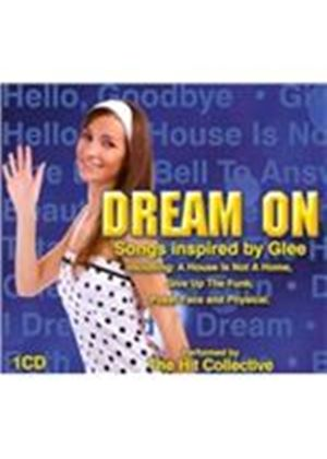 Hit Collective (The) - Dream On (Songs Inspired by Glee/Original Soundtrack) (Music CD)