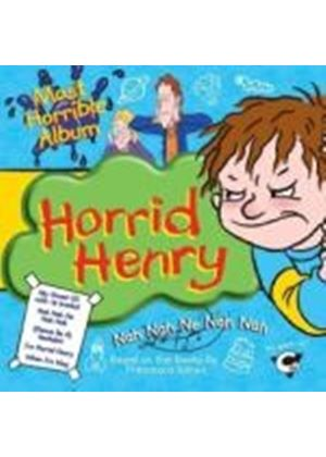 Various Artists - Horrid Henrys Most Horrible Album (Music CD)