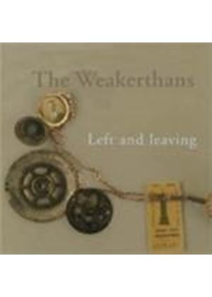 Weakerthans (The) - Left And Leaving (Music CD)