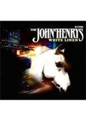 John Henrys (The) - White Linen (Music CD)