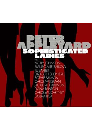Peter Appleyard - Sophisticated Ladies (Music CD)