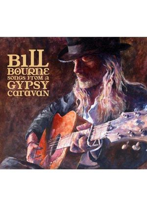 Bill Bourne - Songs From A Gypsy Caravan (Music CD)