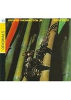 Grover Washington Jr. - Reed Seed (Music CD)