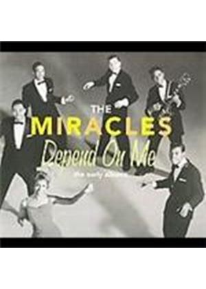 Miracles - Depend On Me (The Early Albums) (Music CD)