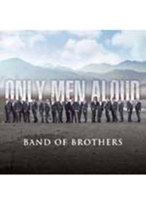 Only Men Aloud - Band Of Brothers (Music CD)