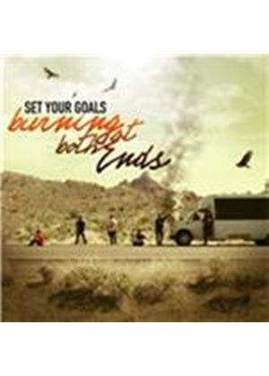 Set Your Goals - Burning at Both Ends (Music CD)