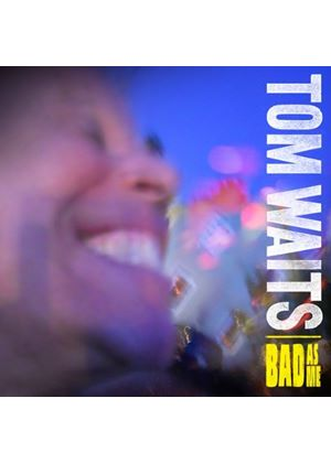 Tom Waits - Bad as Me (Music CD)