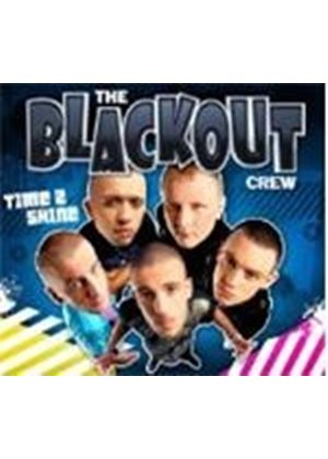 Blackout Crew - Time 2 Shine (Music CD)