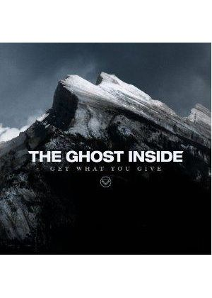 Ghost Inside (The) - Get What You Give (Music CD)