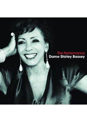 Dame Shirley Bassey - The Performance (Music CD)
