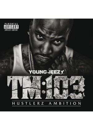 Young Jeezy - TM 103 Hustlerz Ambition (Music CD)