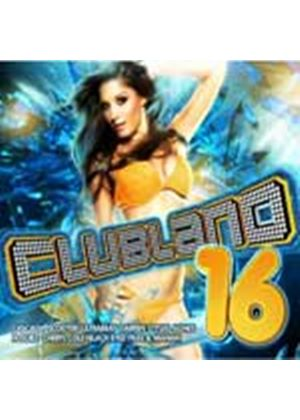 Various Artists - Clubland 16 (Music CD)