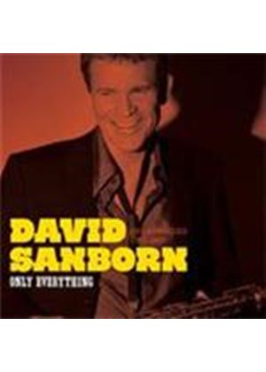 David Sanborn - Only Everything (Music CD)