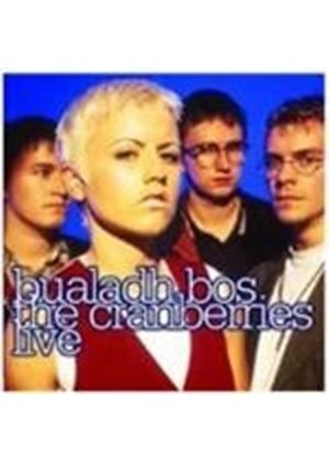 Cranberries (The) - Bualadh Bos (The Cranberries Live) (Music CD)