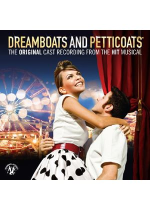 Various Artists - Dreamboats And Petticoats The Cast Recording (Music CD)