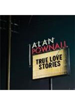 Alan Pownall - True Love Stories (Music CD)