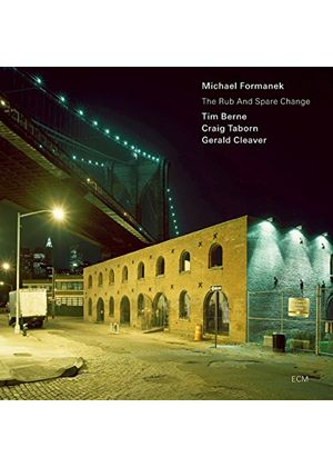 Michael Formanek & Tim Berne/Craig Taborn/Gerald Cleaver - Rub And Spare Change, The (Music CD)
