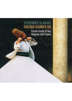 Al-Kindi Ensemble - Aleppian Sufi Trance (Music CD)