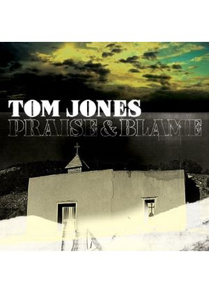 Tom Jones - Praise & Blame (Music CD)