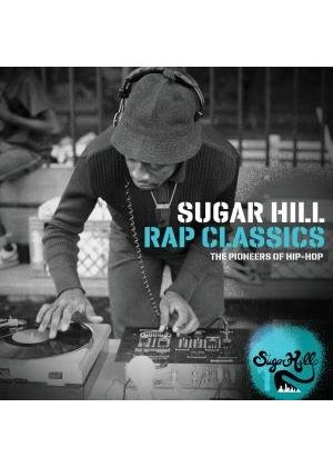 Various Artists - Sugar Hill Rap Classics (The Pioneers Of Hip-Hop) (Music CD)