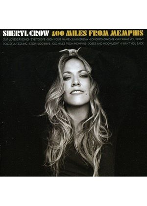 Sheryl Crow - 100 Miles From Memphis (Music CD)