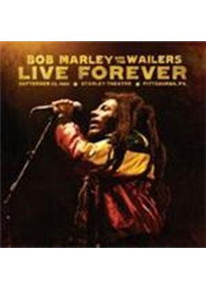Bob Marley & The Wailers - Live Forever (The Stanley Theatre, Pittsburgh PA, 23/09/80) (Music CD)