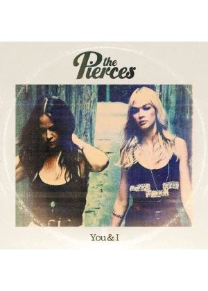 The Pierces - You And I (Music CD)