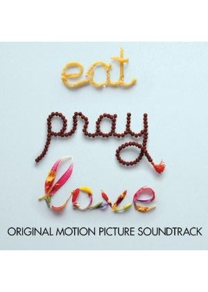 Various Artists - Eat Pray Love (Music CD)