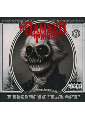 The Damned Things - Ironiclast (Music CD)
