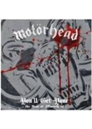 Motorhead - You'll Get Yours (The Best Of) (Music CD)