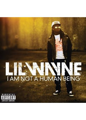 Lil Wayne - I Am Not a Human Being (Music CD)