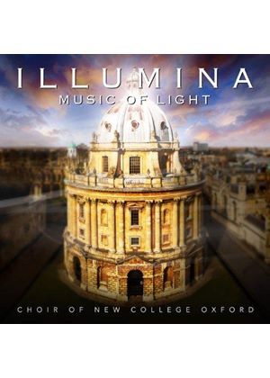New College Choir, Oxford - Illumina (Music of Light) (Music CD)