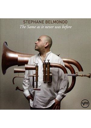 Stephane Belmondo - Same As It Never Was Before (Music CD)