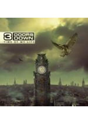3 Doors Down - Time Of My Life (Music CD)