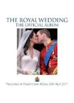 Choir of Westminster Abbey - Royal Wedding (The Official Album/Live Recording/Film Score) (Music CD)