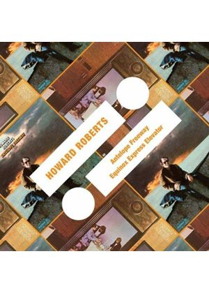 Howard Roberts - Antelope Freeway/Equinox Express Elevator (Music CD)
