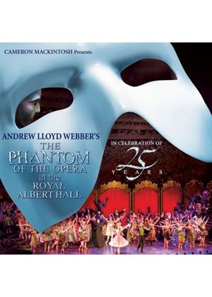 Andrew Lloyd Webber - The Phantom of the Opera at The Royal Albert Hall (Music CD)