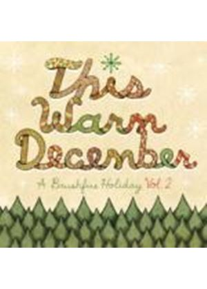Various Artists - This Warm December, A Brushfire Holiday Vol. 2 (Music CD)