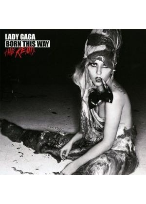 Lady Gaga - Born This Way - The Remix (Music CD)
