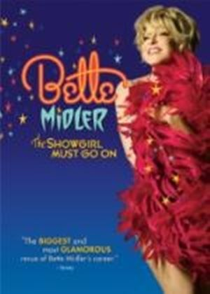 Bette Midler - The Showgirl Must Go On [DVD]