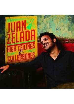 Juan Zelada - High Ceilings & Collarbones (Music CD)
