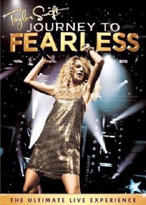 Taylor Swift - Journey To Fearless (Music DVD)